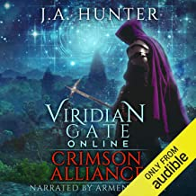 Viridian Gate Online: Crimson Alliance: An litRPG Adventure - The Viridian Gate Archives, Book 2