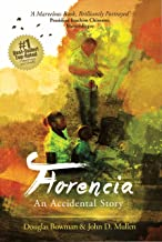 Florencia - An Accidental Story