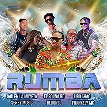 Rumba (feat. Liro Shaq, Bloonel, Frankely Mc, Gailen La Moyeta & Seney Music)