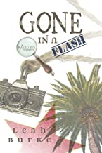Gone in a Flash: A Naked Eye Cozy Mystery