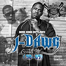 J-Dawg Greatest Hits 98-09 [Explicit]