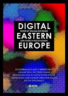 Digital Eastern Europe (English Edition)