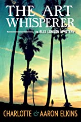The Art Whisperer (An Alix London Mystery Book 3) Kindle Edition