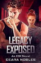 Legacy Exposed: An ESI Novel