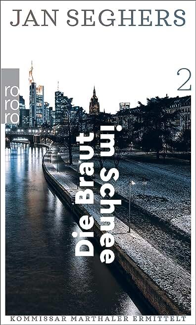 Die Braut im Schnee (Kommissar Marthaler ermittelt 2) (German Edition)