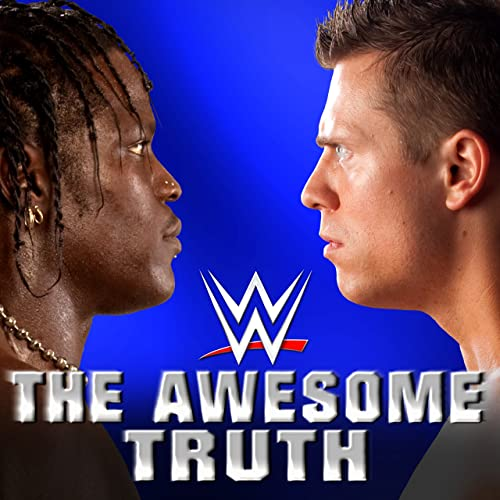 The Awesome Truth The Miz R Truth By Wwe On Amazon Music