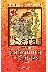 Sara und das Geheimnis des Glücks: Roman (German Edition) Kindle Edition