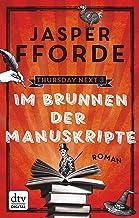 Im Brunnen der Manuskripte: Roman (Die Thursday-Next-Reihe 3) (German Edition)