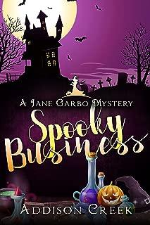 Spooky Business (Jane Garbo Mysteries Book 1)