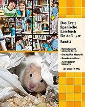 Das Erste Spanische Lesebuch für Anfänger, Band 2: Stufe A2 Zweisprachig mit Spanisch-deutscher Übersetzung (Gestufte Spanische Lesebücher) (German Edition)