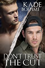 Don't Trust the Cut Kindle Edition