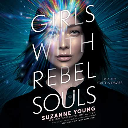 Girls with rebel souls Suzanne Young. cover