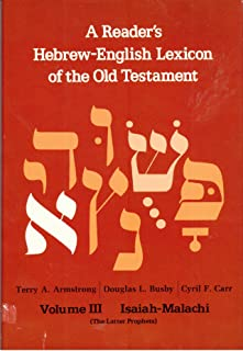 Reader's Hebrew-English Lexicon of the Old Testament: Isaiah-Malachi