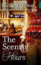 The Scent of Hours: A Novel