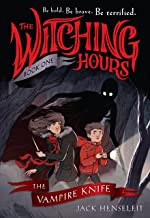 Witching Hours the Vampire Knife