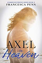 Axel in Heaven (Summer Boyfriend Series Book 2) Kindle Edition