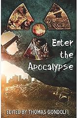 Enter the Apocalypse (Enter the... Book 1) Kindle Edition