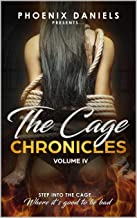The Cage Chronicles IV