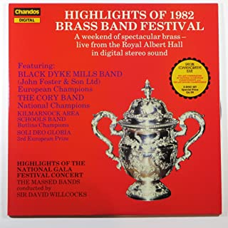 Highlights of 1982 Brass Band Festival: A Weekend of Spectacular Brass - Live From the Royal Albert Hall