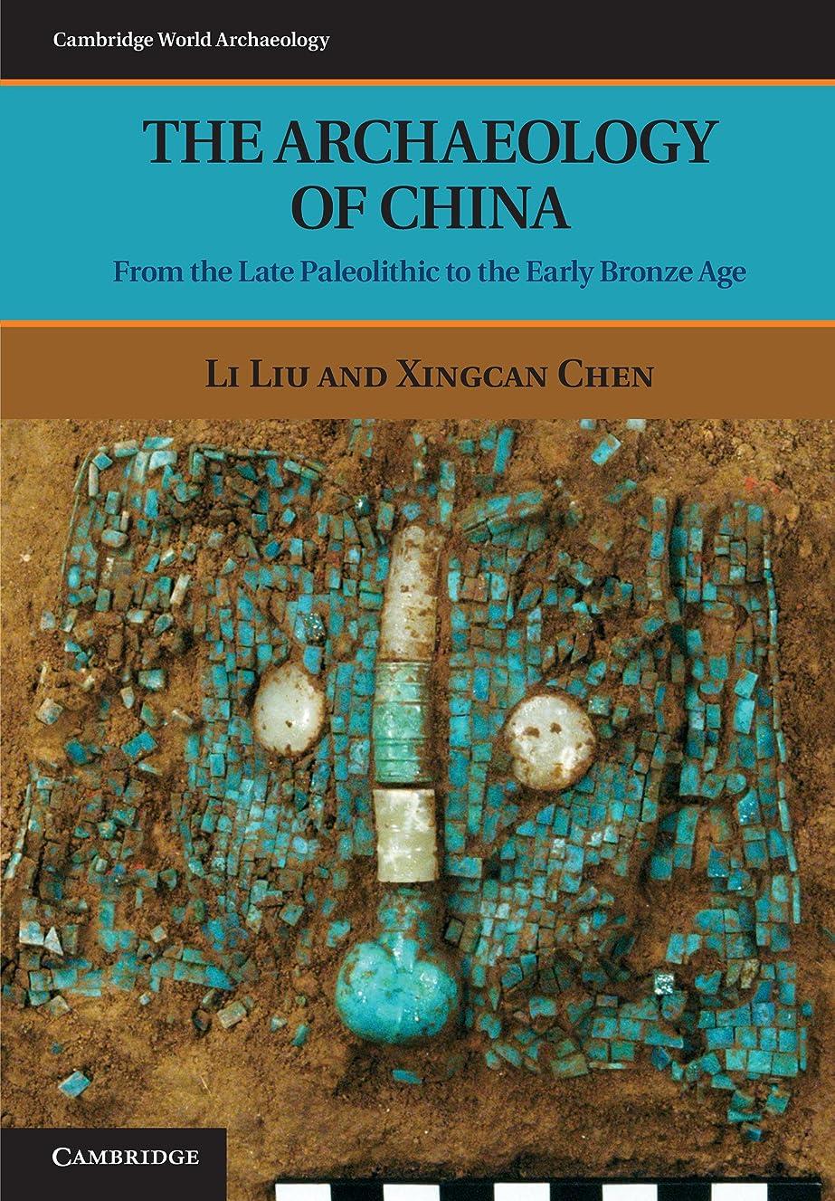 ワードローブみなさんピカソThe Archaeology of China: From the Late Paleolithic to the Early Bronze Age (Cambridge World Archaeology) (English Edition)
