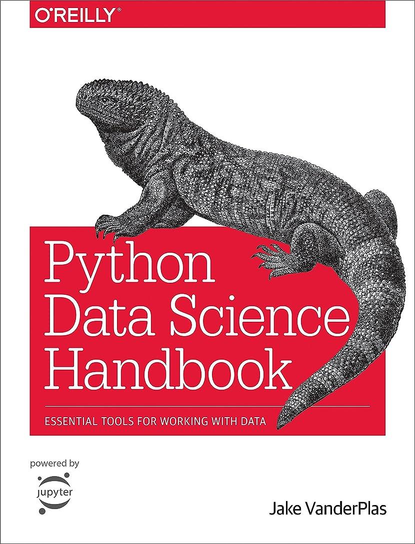 プレーヤーエンドテーブル動物Python Data Science Handbook: Essential Tools for Working with Data (English Edition)