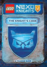 The Knight's Code: A Training Guide (LEGO NEXO KNIGHTS)