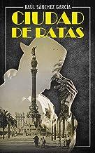 Ciudad de ratas (Spanish Edition)