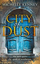 City of Dust: Completely gripping YA dystopian fiction packed with edge of your seat suspense (The Book of Fire series, Book 2)