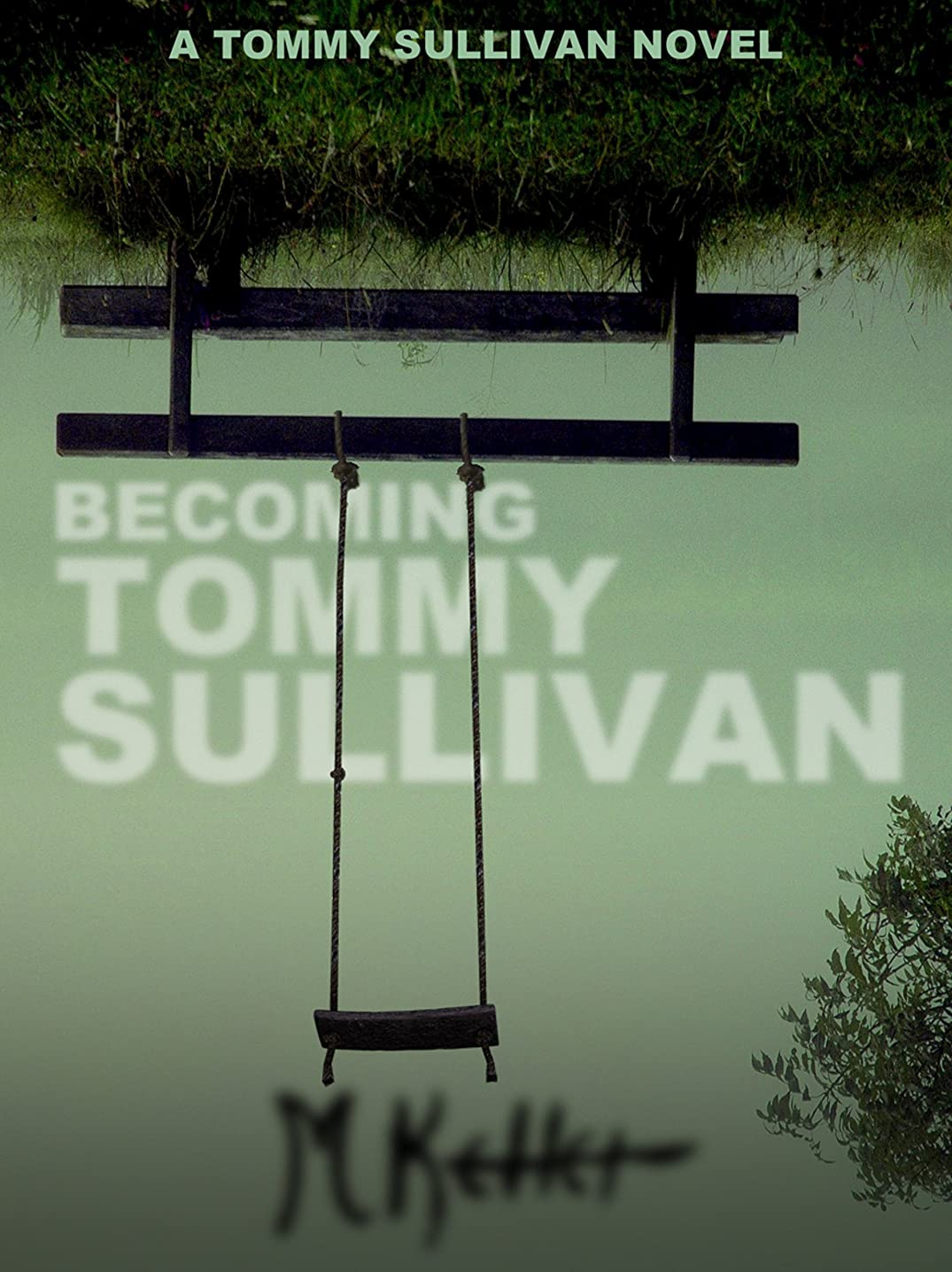 Becoming Tommy Sullivan (English Edition)