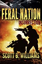 Feral Nation - Insurrection (Feral Nation Series Book 2)