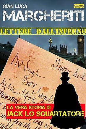 Lettere dallinferno: La vera storia di Jack lo Squartatore