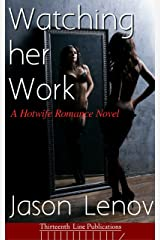 Watching Her Work: A Hotwife Romance Novel (English Edition) Format Kindle