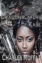 The Dragonslayers of Kaŝe (The Quorum of Kaŝe Book 2)