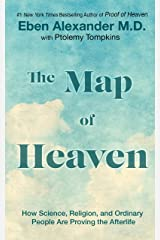 The Map of Heaven: How Science, Religion, and Ordinary People Are Proving the Afterlife Hardcover
