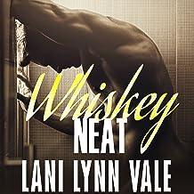 Whiskey Neat: Uncertain Saints MC Series, Book 1