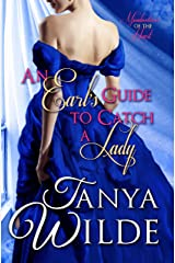 An Earl's Guide to Catch a Lady: A Historical Regency Romance (Misadventures of the Heart Book 1) Kindle Edition