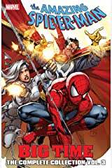 Spider-Man: Big Time: The Complete Collection Vol. 3: The Complete Collection Volume 3 (Amazing Spider-Man (1999-2013)) Kindle Edition