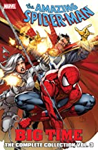 Spider-Man: Big Time: The Complete Collection Vol. 3 (Amazing Spider-Man (1999-2013))