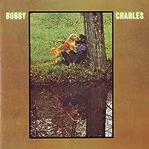 Bobby Charles [w/ Bonus Tracks]