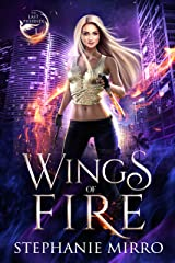 Wings of Fire: An Urban Fantasy Romance (The Last Phoenix Book 1) Kindle Edition