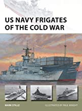US Navy Frigates of the Cold War (New Vanguard)