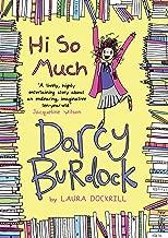 Darcy Burdock: Hi So Much.