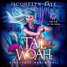 A Tail of Woah: A Reverse Harem Academy Tail: The Fox and the Hounds, Book 1