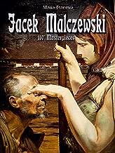 Jacek Malczewski: 110 Masterpieces