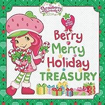 Berry Merry Holiday Treasury (Strawberry Shortcake)