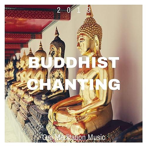 Buddhist Chanting 2019 - Om Meditation Music by Dalai Guru