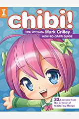 Chibi! The Official Mark Crilley How-to-Draw Guide Kindle Edition