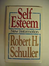 Self-Esteem: The New Reformation