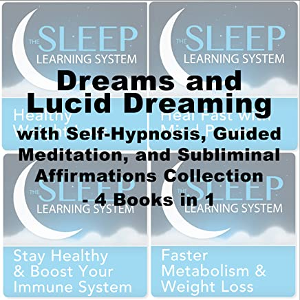 Dreams and Lucid Dreaming Self-Hypnosis, Guided Meditation
