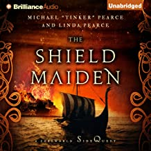 The Shield-Maiden: The Foreworld Saga: A Foreworld SideQuest